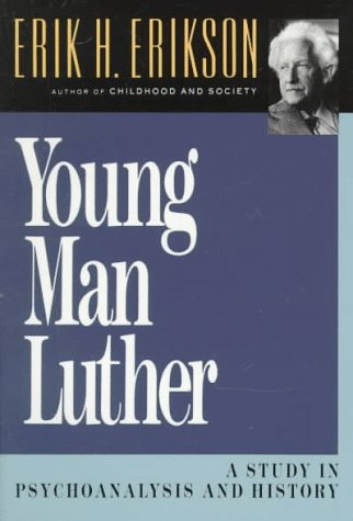 Young Man Luther A Study in Psychoanalysis and History 2nd 1958 edition cover