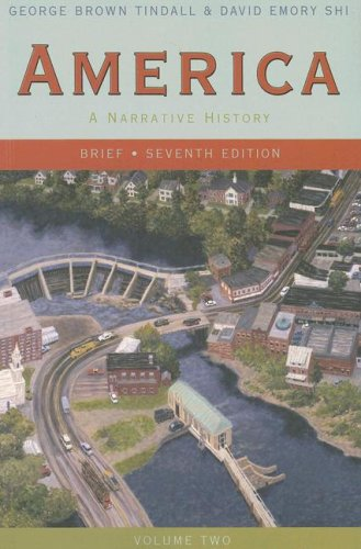America, Volume Two A Narrative History 7th 2007 edition cover
