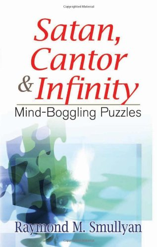 Satan, Cantor, and Infinity And Other Mind-Boggling Puzzles  2009 edition cover