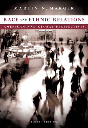 Race and Ethnic Relations American and Global Perspectives 8th 2009 (Revised) edition cover