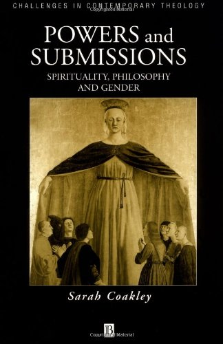 Powers and Submissions Spirituality, Philosophy and Gender  2002 edition cover