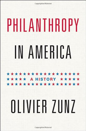 Philanthropy in America A History  2012 (Revised) edition cover