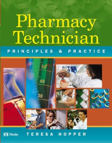 Pharmacy Technician Principles and Practice N/A edition cover