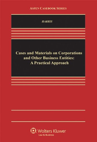 Cases and Material Corporation and Other Business Entities A Practical Approach  2011 edition cover