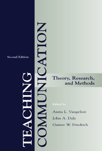 Teaching Communication Theory, Research, and Methods 2nd 1998 (Revised) edition cover
