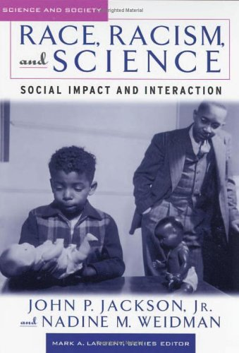 Race, Racism, and Science Social Impact and Interaction  2005 edition cover