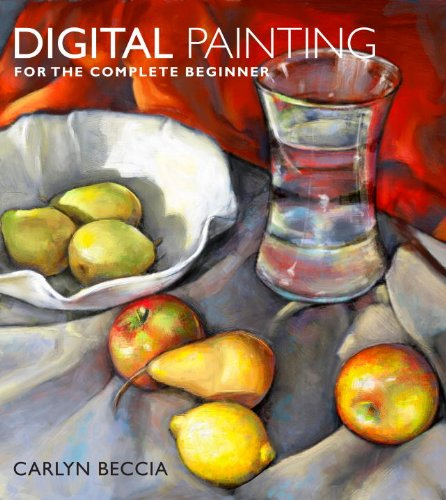 Digital Painting for the Complete Beginner   2012 9780823099368 Front Cover