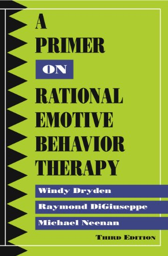 Primer on Rational Emotional Therapy-Third Edition  3rd 9780878226368 Front Cover
