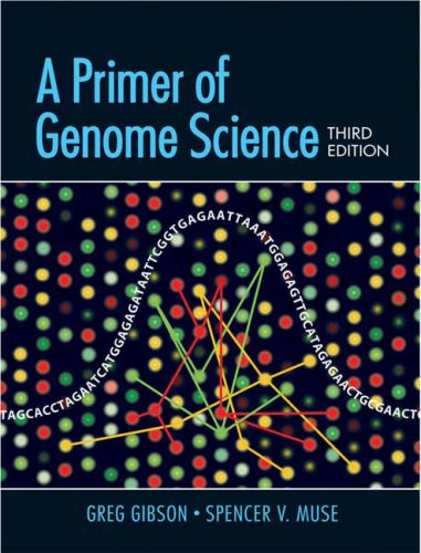 Primer of Genome Science  3rd 2009 (Revised) edition cover