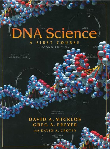 DNA Science A First Course 2nd 2003 edition cover