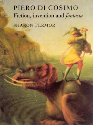 Piero Di Cosimo Fiction, Invention and Fantasia  1993 9780948462368 Front Cover