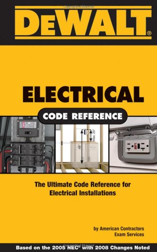 Electrical Code Reference The Ultimate Code Reference for Electical Installations  2008 9780977718368 Front Cover