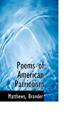 Poems of American Patriotism N/A 9781113452368 Front Cover