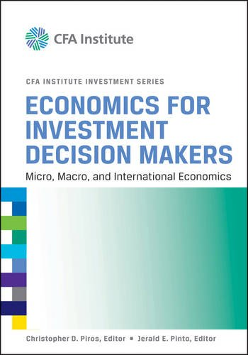 Economics for Investment Decision Makers Micro, Macro, and International Economics  2013 edition cover