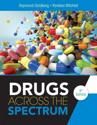 Drugs Across the Spectrum:   2018 9781337557368 Front Cover