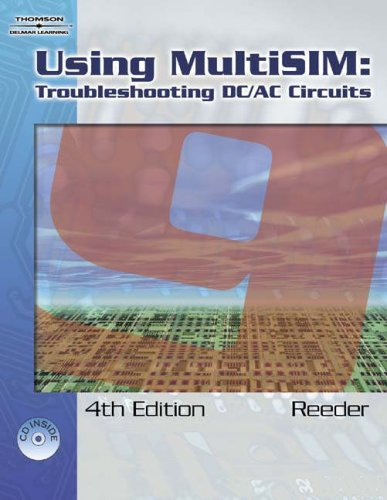 Using Multisim Troubleshooting DC/AC Circuits 4th 2007 (Revised) edition cover
