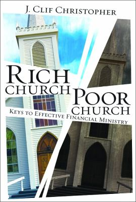 Rich Church, Poor Church Keys to Effective Financial Ministry  2012 edition cover