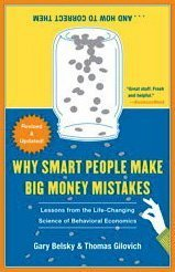 Why Smart People Make Big Money Mistakes and How to Correct Them Lessons from the Life-Changing Science of Behavioral Economics  2009 edition cover