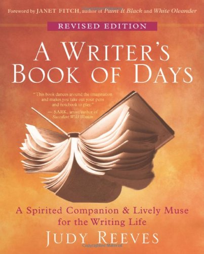 Writer's Book of Days A Spirited Companion and Lively Muse for the Writing Life  2010 (Revised) edition cover