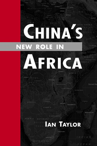 China�s New Role in Africa   2009 edition cover