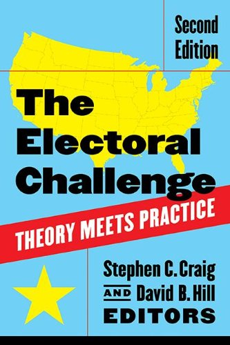 Electoral Challenge Theory Meets Practice 2nd 2009 (Revised) 9781604266368 Front Cover