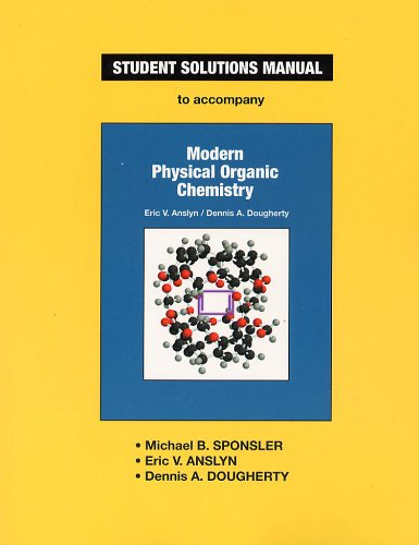 Modern Physical Organic Chemistry   2005 9781891389368 Front Cover