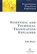 Scientific and Technical Translation Explained A Nuts and Bolts Guide for Beginners  2012 edition cover