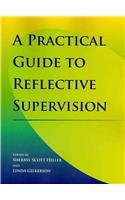Practical Guide to Reflective Supervision   2009 edition cover