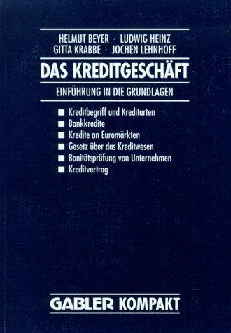 Das Kreditgeschäft: Einführung in Die Grundlagen  1993 edition cover