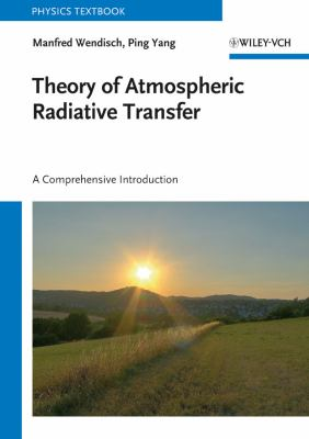 Theory of Atmospheric Radiative Transfer A Comprehensive Introduction  2012 edition cover