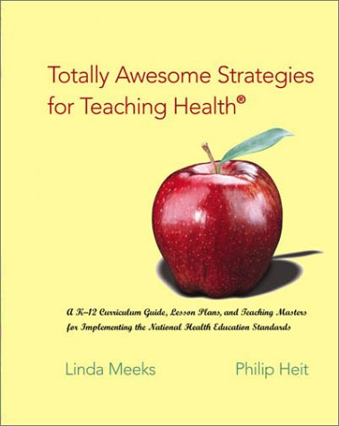 Totally Awesome Strategies for Teaching Health with PowerWeb : Health and Human Performance  2003 edition cover