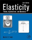 Elasticity Theory, Applications, and Numerics 3rd 2014 edition cover