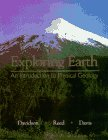 Exploring Earth An Introduction to Physical Geology 1st 1997 9780134639369 Front Cover