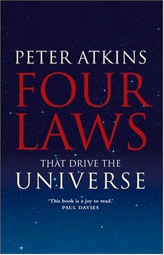 Four Laws That Drive the Universe   2007 9780199232369 Front Cover