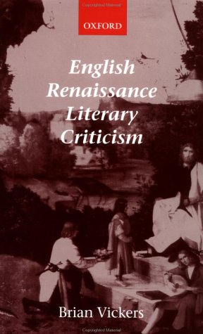 English Renaissance Literary Criticism   2003 9780199261369 Front Cover