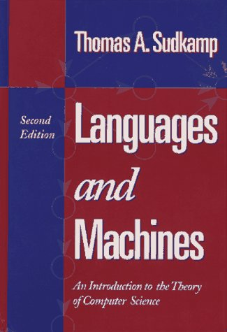 Languages and Machines An Introduction to the Theory of Computer Science 2nd 1997 edition cover