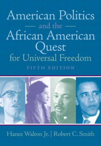 American Politics and the African American Quest for Universal Freedom  5th 2010 edition cover