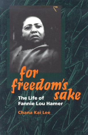 For Freedom's Sake The Life of Fannie Lou Hamer  2000 (Reprint) edition cover