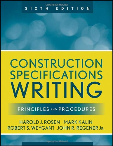 Construction Specifications Writing Principles and Procedures 6th 2010 edition cover