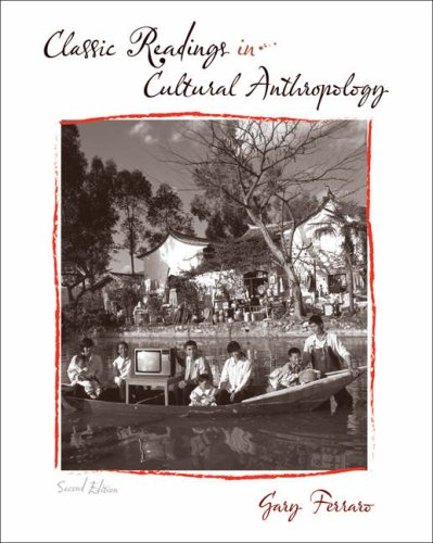 Classic Readings in Cultural Anthropology  2nd 2009 (Revised) edition cover