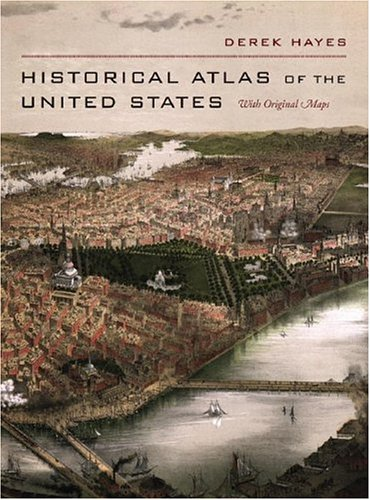 Historical Atlas of the United States With Original Maps  2007 edition cover