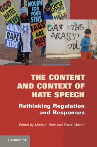 Content and Context of Hate Speech Rethinking Regulation and Responses  2011 9780521138369 Front Cover