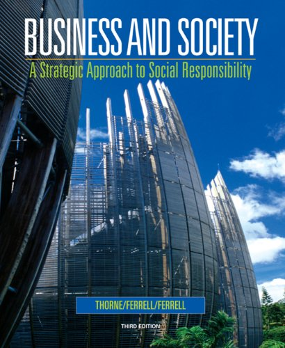Business and Society A Strategic Approach to Social Responsibility 3rd 2008 9780618823369 Front Cover