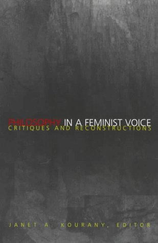 Philosophy in a Different Voice Critiques and Reconstructions  1998 edition cover