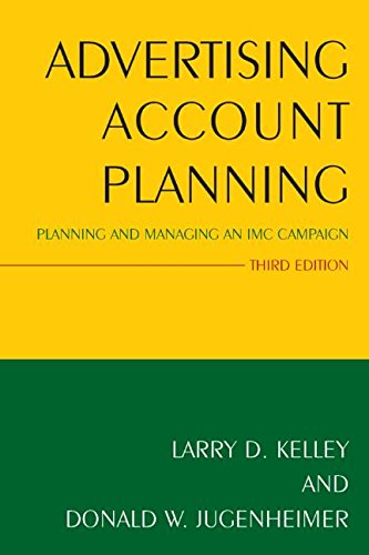 Advertising Account Planning Planning and Managing an Imc Campaign 3rd 2014 9780765640369 Front Cover