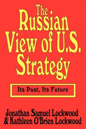 Russian View of U. S. Strategy Its Past, Its Future  1969 edition cover