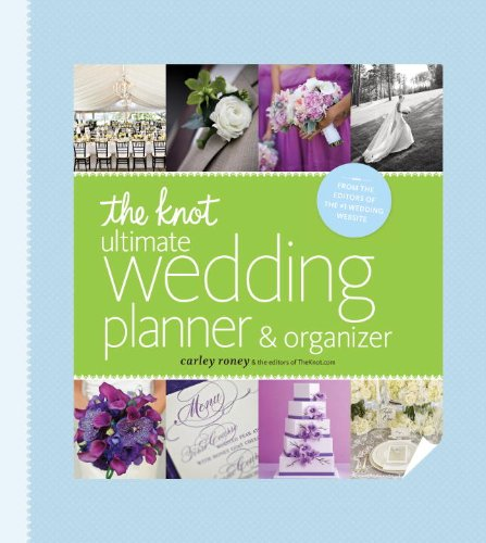 Knot Ultimate Wedding Planner & Organizer [binder Edition] Worksheets, Checklists, Etiquette, Calendars, and Answers to Frequently Asked Questions  2012 9780770433369 Front Cover