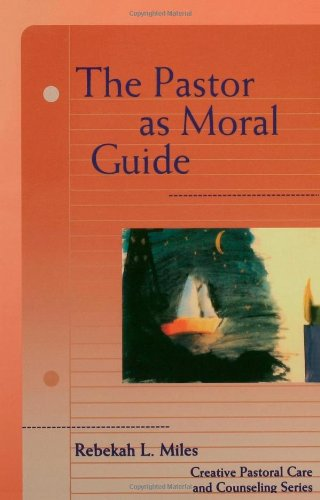 Pastor As Moral Guide  N/A edition cover