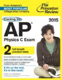 Cracking the AP Physics C Exam, 2015 Edition  N/A edition cover