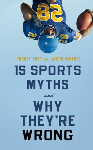 15 Sports Myths and Why They're Wrong   2013 edition cover